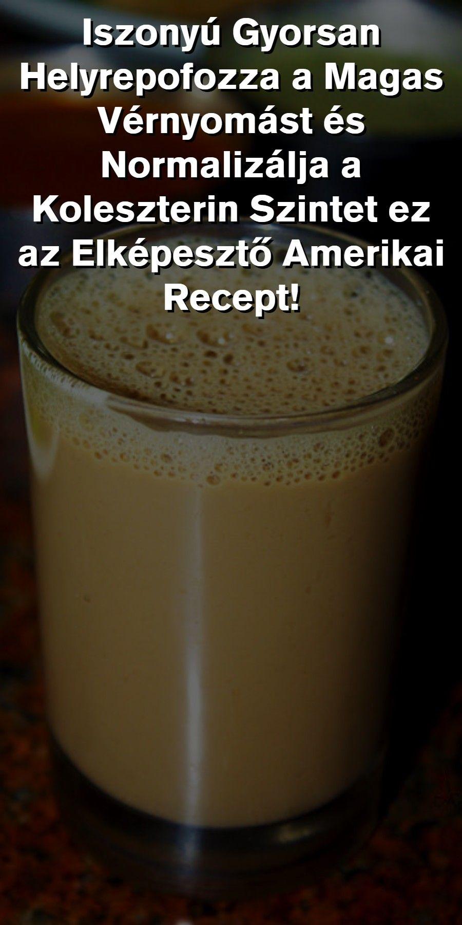 magas vérnyomás és népi receptek)