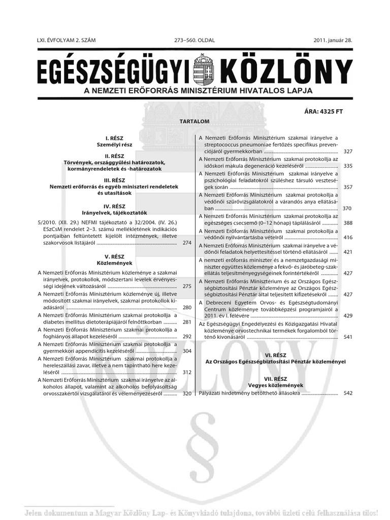 From the literature in: Orvosi Hetilap Volume Issue 30 ()