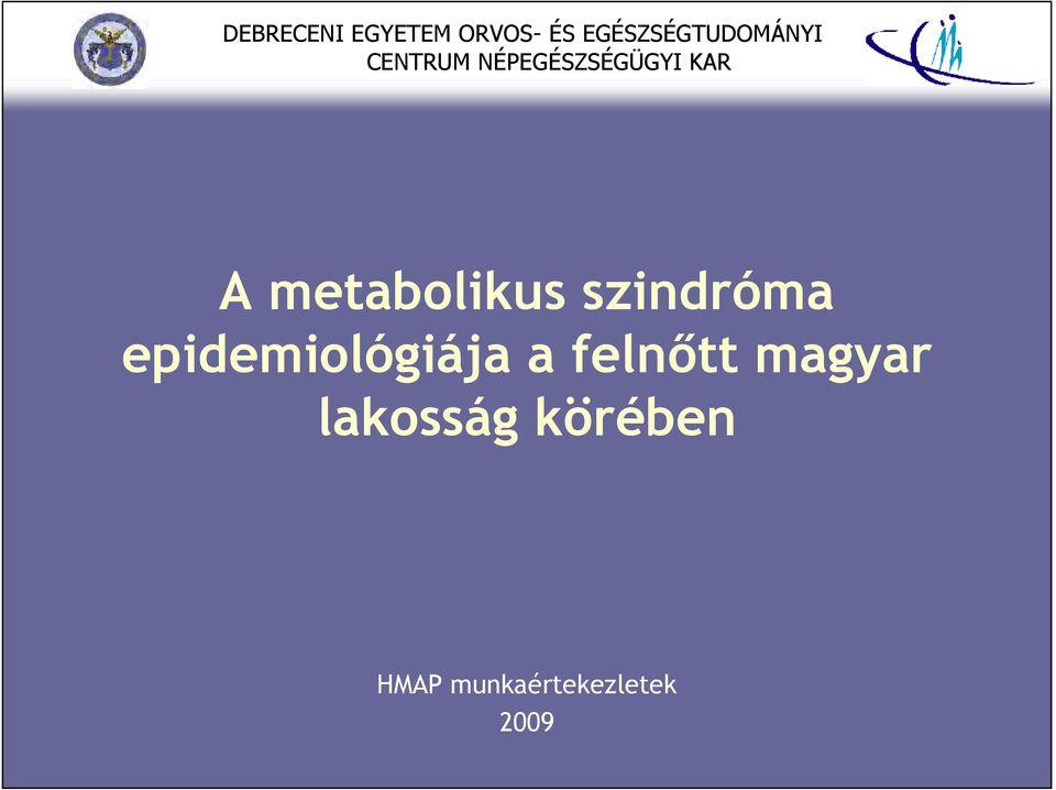 a magas vérnyomás epidemiológiája)